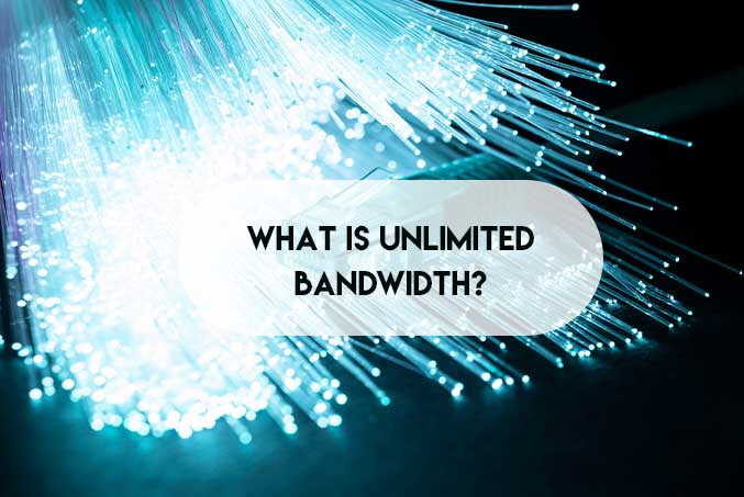 What is Unlimited Bandwidth?