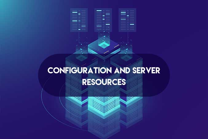 Configuration and Server Resources