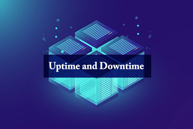 Uptime and Downtime